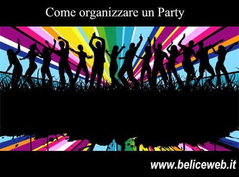 come organizzare un ingresso : Party - Come Fare per organizzare un Party divertente e con gli giusti ...