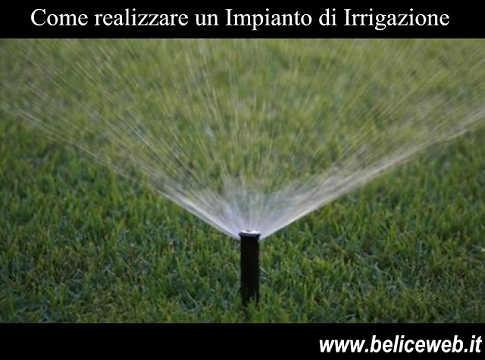 Giardino - Come Realizzare un Impianto di Irrigazione Interrata